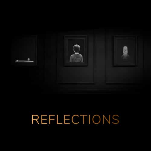 Reflections - New Single